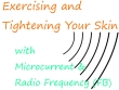 Info Microcurrent and Radio Frequency Skin Treatment
