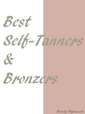 Best Self-Tanners & Bronzers