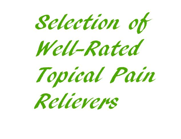 Topical Pain Relievers - Part 2